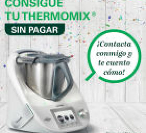 Thermomix® SIN COSTE (gratis)