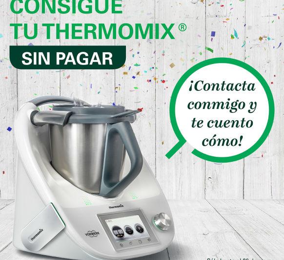 TU Thermomix® TE PUEDE SALIR GRATIS CON LA NUEVA PROMOCION 4X1