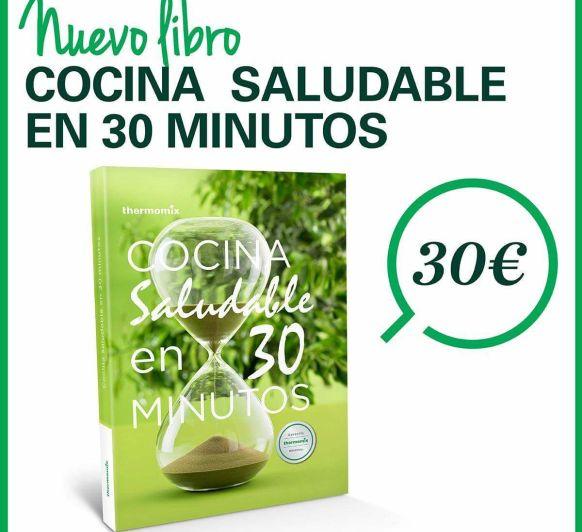 Nuevo libro: COCINA SALUDABLE EN 30 MINUTOS