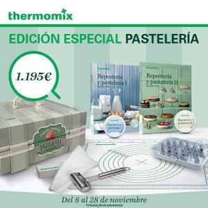 HAZTE CON LA EDICION ESPECIAL PASTERIA DE Thermomix® .