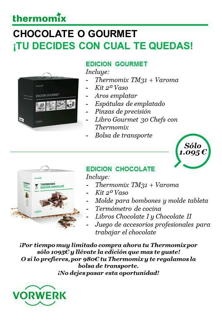 HASTA EL 1 DE SEPTIEMBRE CONSIGUE TU Thermomix® CON EDICION CHOCOLATE O GROUMET.