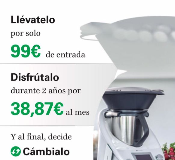 Ten tu Thermomix® por solo 38,87€ al mes!!!!
