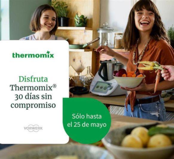 Prueba Thermomix® durante 30 dias
