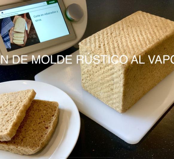 PAN DE MOLDE RÚSTICO AL VAPOR