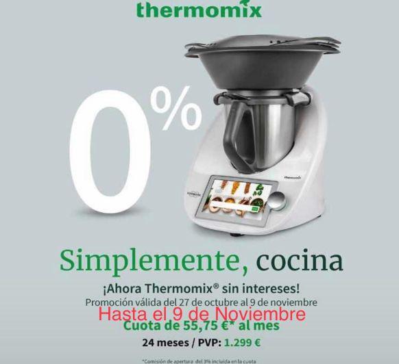 Últimos días Thermomix® TM6 CAMPAÑA 0% INTERESES