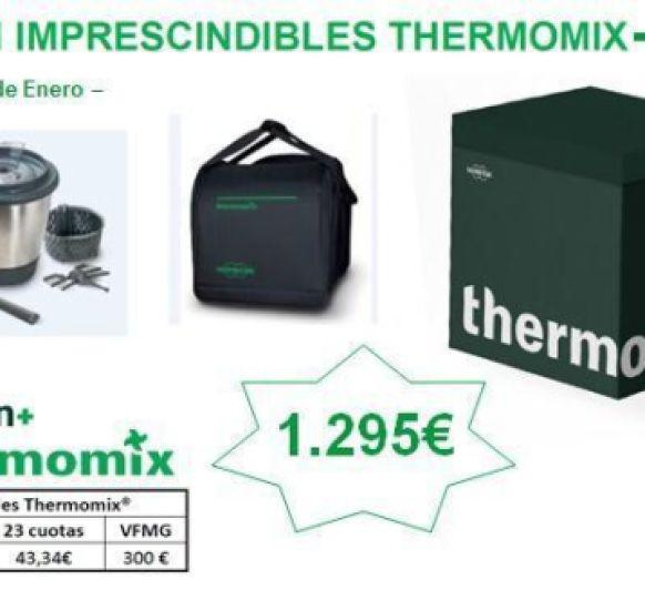 Últimos días!!! IMPRESCINDIBLES DE Thermomix®